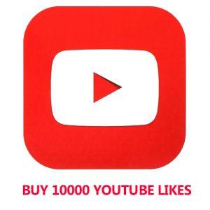 Buy 10000 YouTube Likes