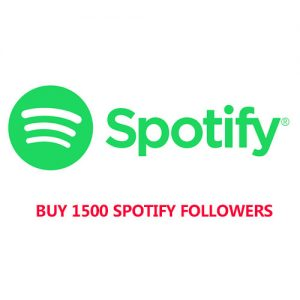 Buy 1500 Spotify Followers
